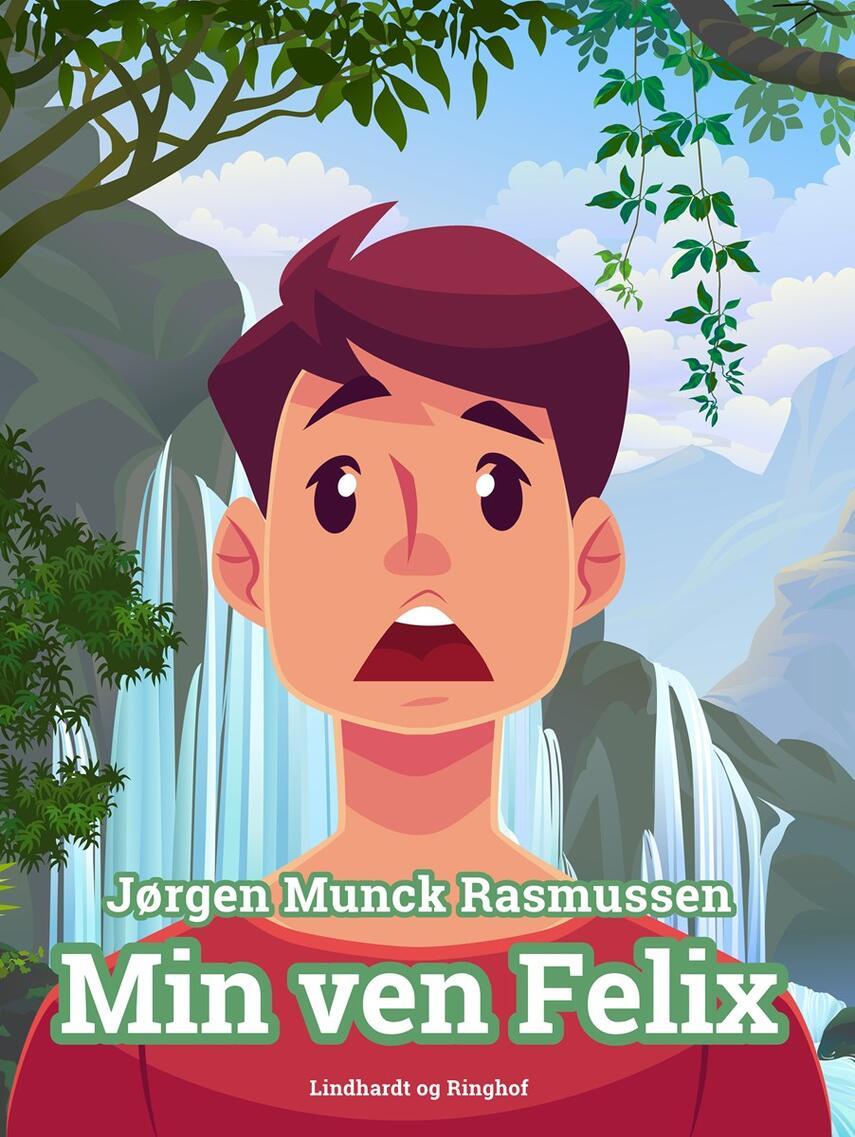 Jørgen Munck Rasmussen: Min ven Felix