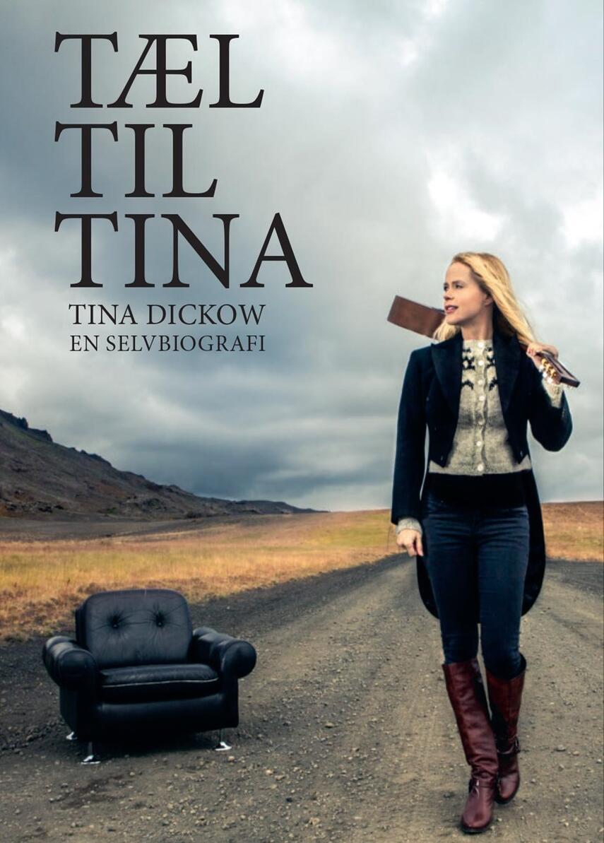 Tina Dickow: Tæl til Tina : en selvbiografi