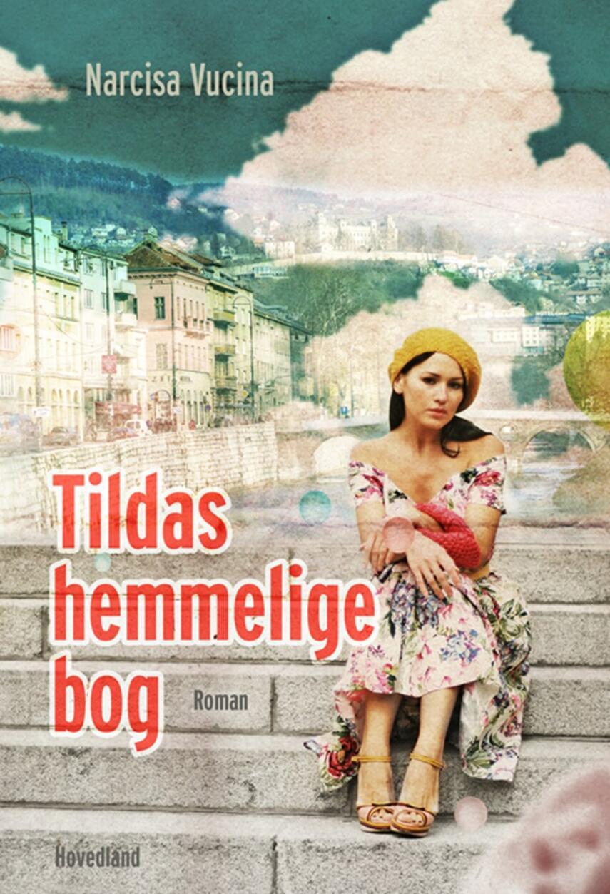 Narcisa Vucina: Tildas hemmelige bog : roman