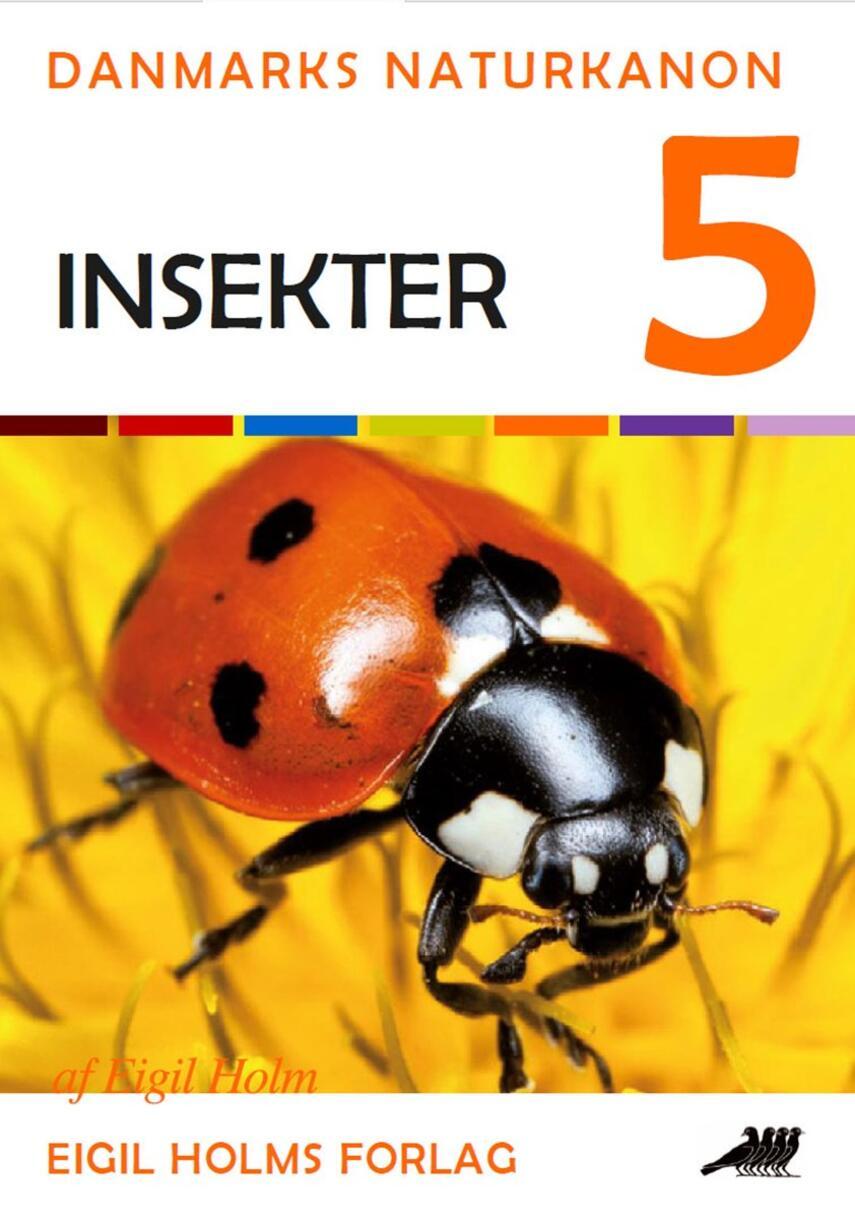 Eigil Holm (f. 1932): Insekter