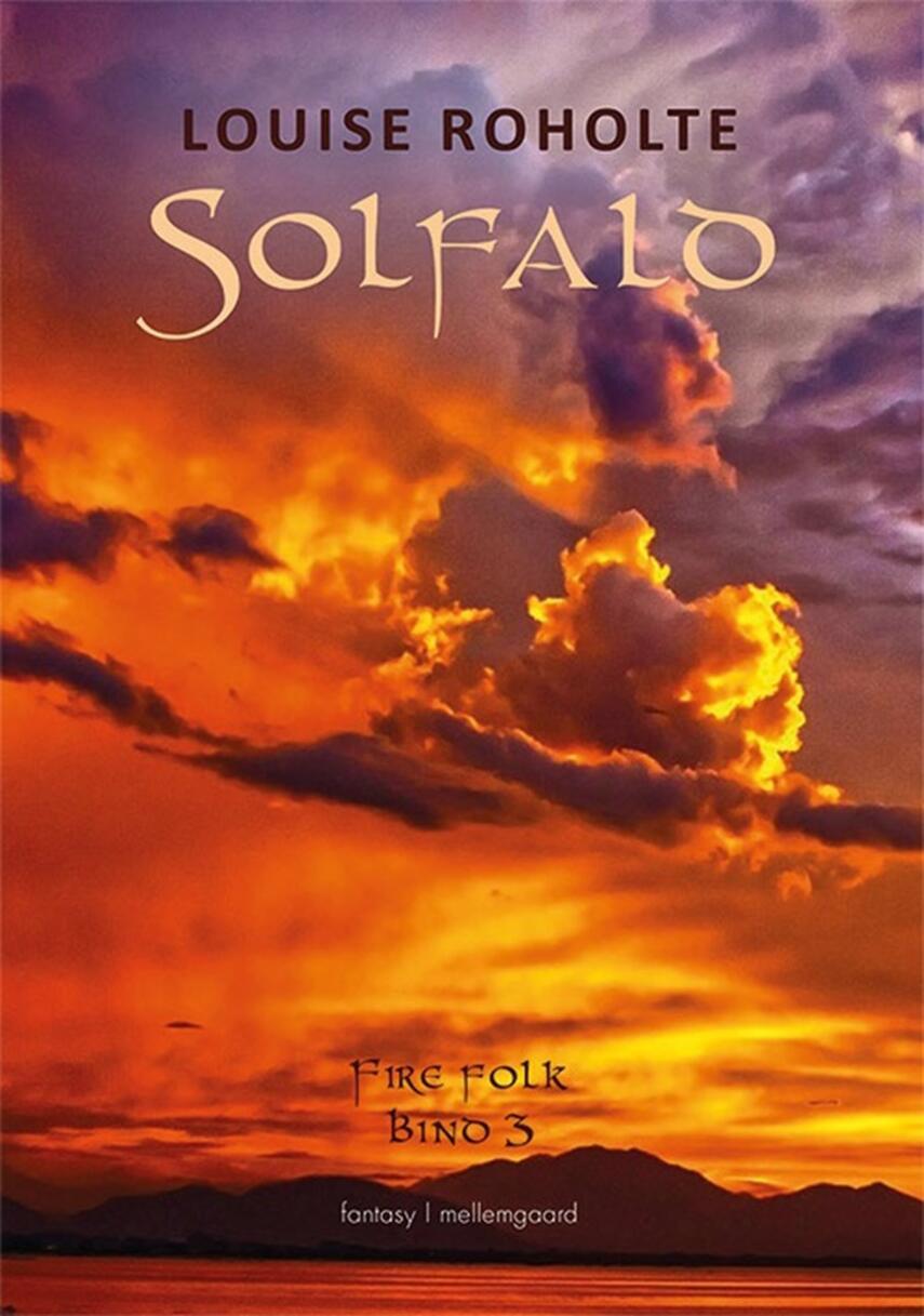 Louise Roholte: Solfald