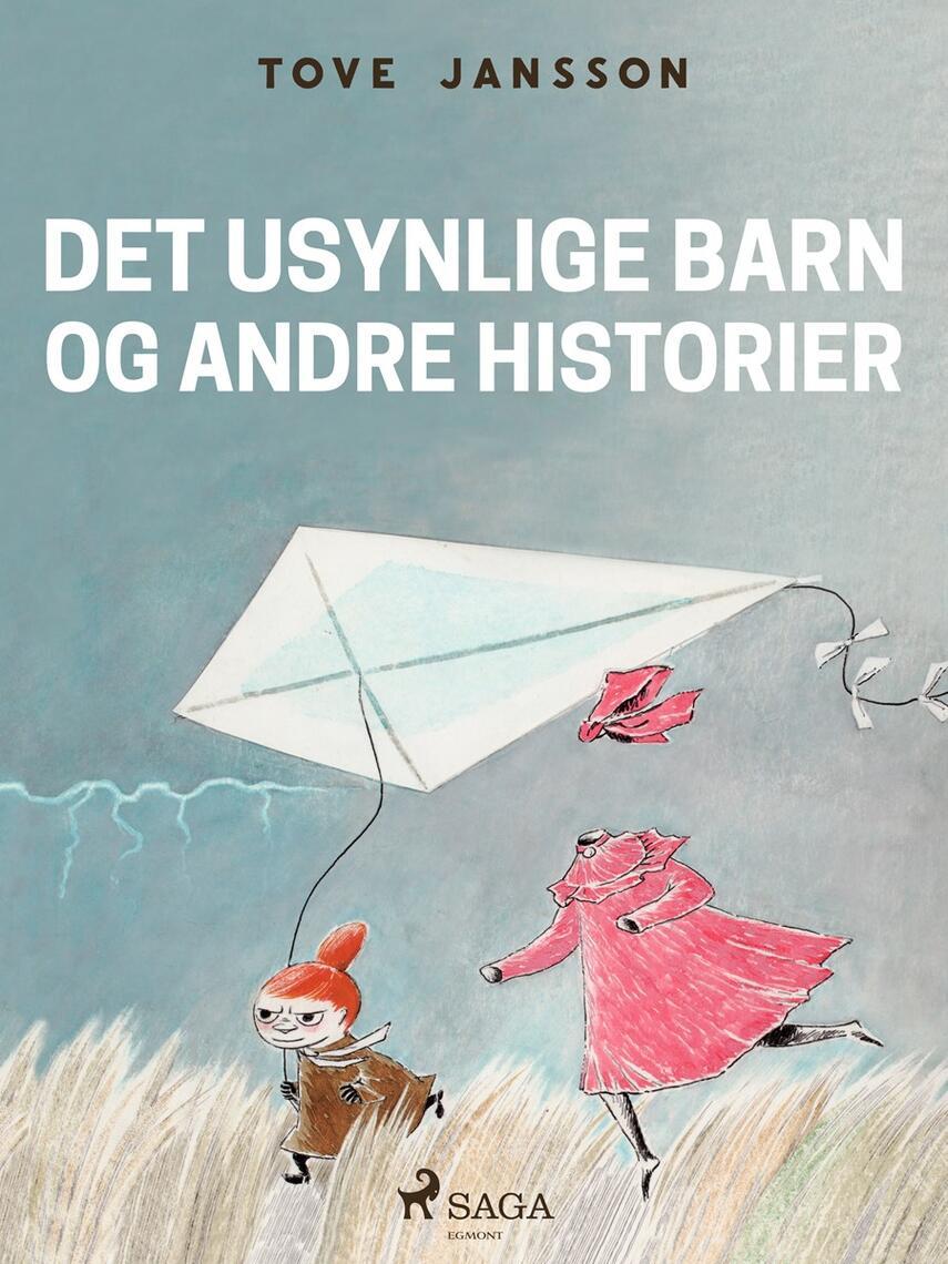 Tove Jansson: Det usynlige barn