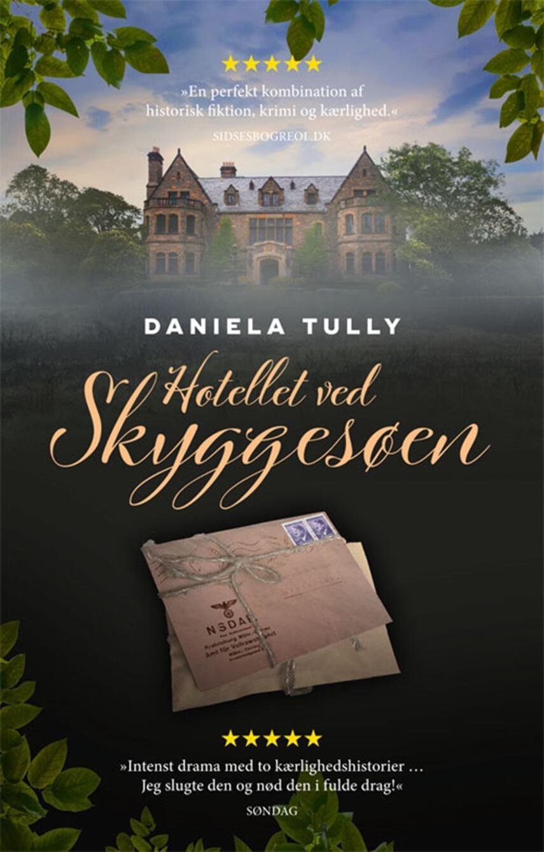 Daniela Tully: Hotellet ved Skyggesøen