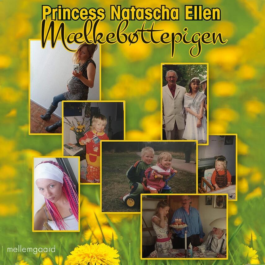 Princess Natascha Ellen (f. 1995): Mælkebøttepigen