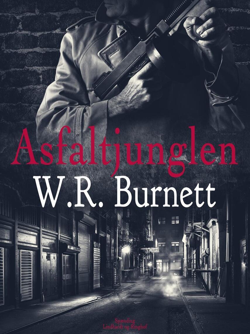 W. R. Burnett: Asfaltjunglen