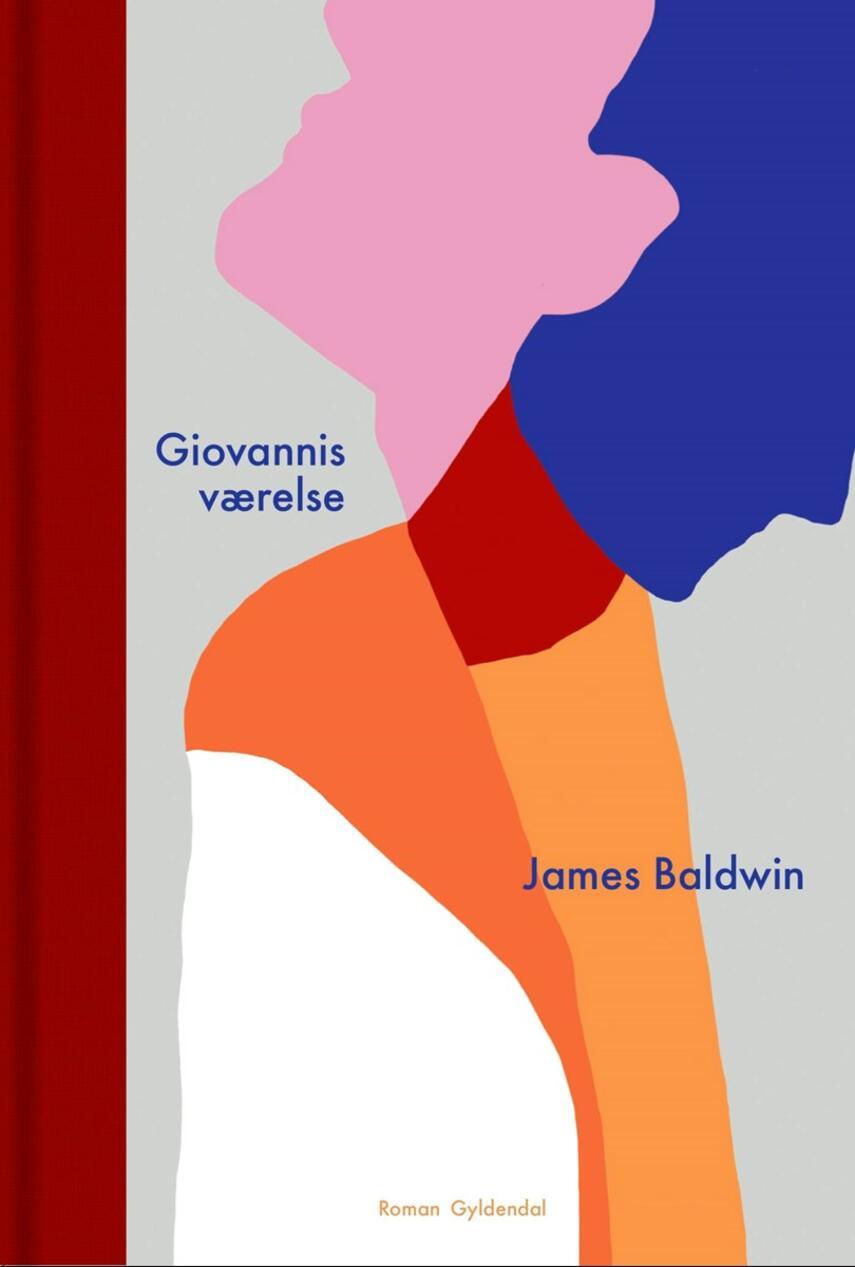 James Baldwin: Giovannis værelse : roman (Ved Pia Juul)