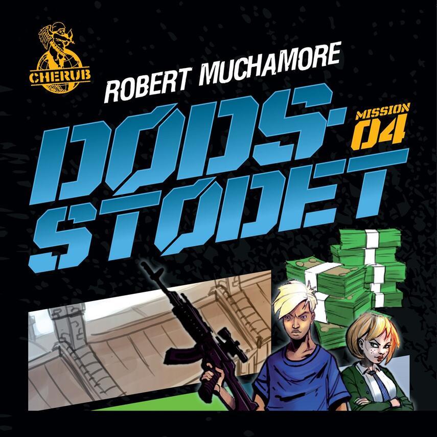 Robert Muchamore: Dødsstødet