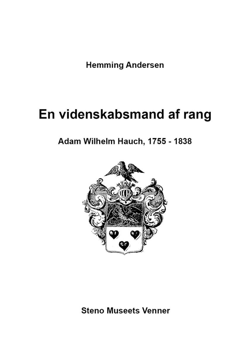 Hemming Andersen (f. 1925): En videnskabsmand af rang : Adam Wilhelm Hauch, 1755-1838