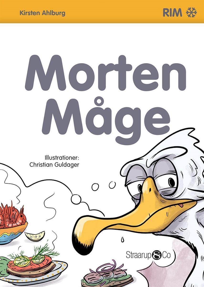 Kirsten Ahlburg: Morten Måge