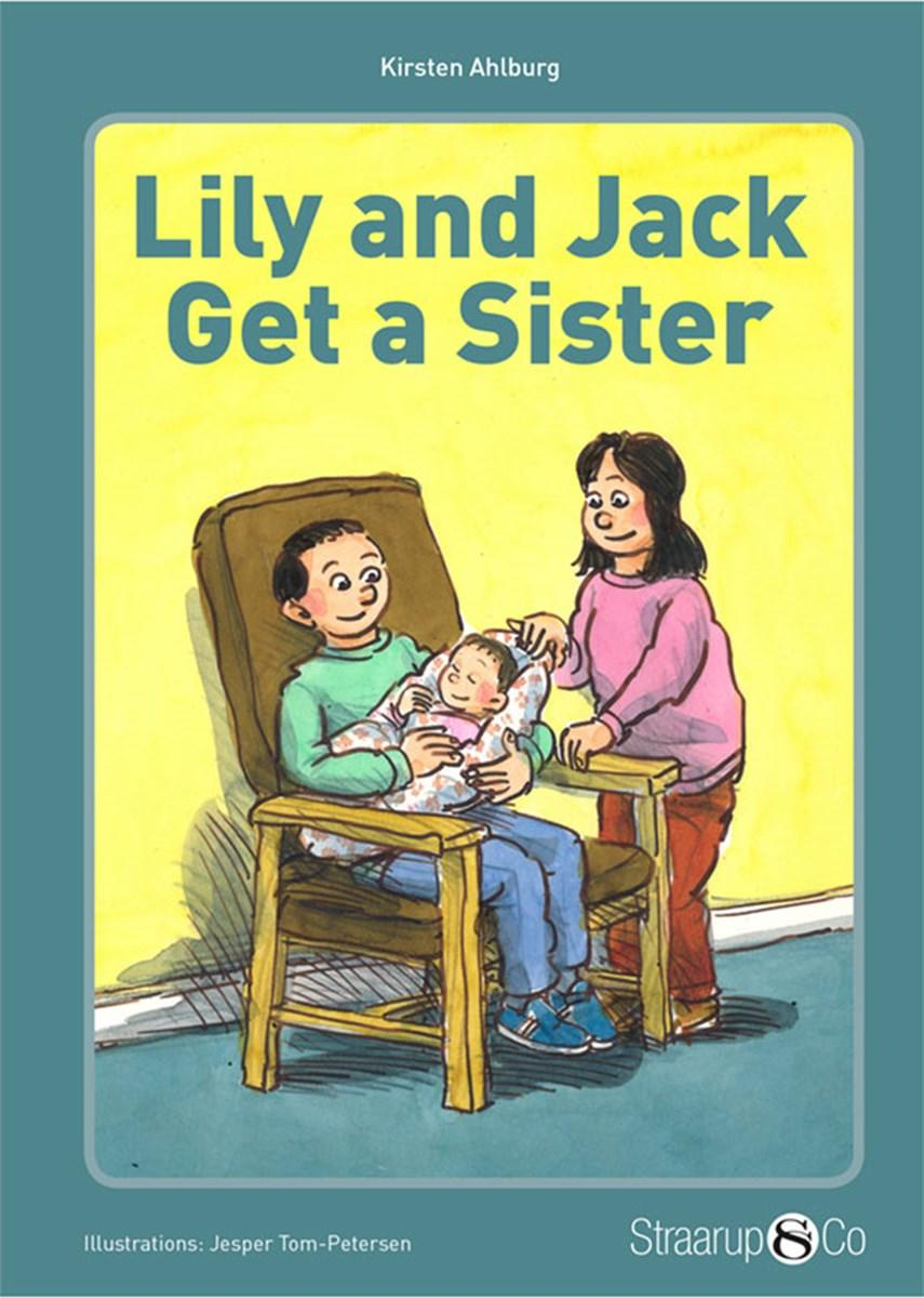 Kirsten Ahlburg: Lily and Jack get a sister