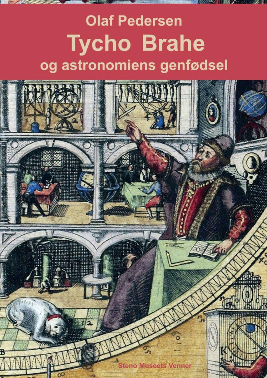 Olaf Pedersen (f. 1920): Tycho Brahe og astronomiens genfødsel