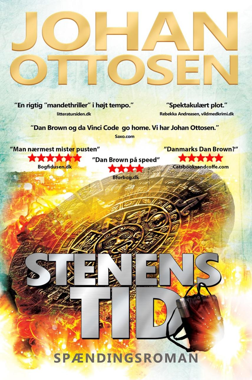 Johan Ottosen (f. 1968-12-06): Stenens tid : spændingsroman