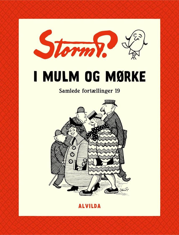 : Storm P. - I mulm og mørke og andre fortællinger