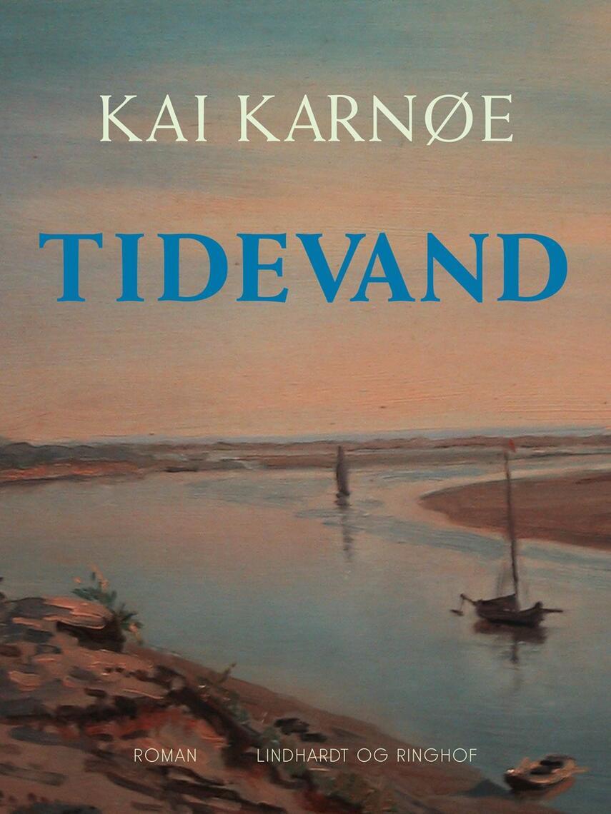Kai Karnøe: Tidevand : roman over gamle notater af Mandø-præsten Henrik Bruun
