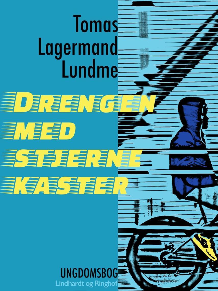 Tomas Lagermand Lundme: Drengen med stjernekaster