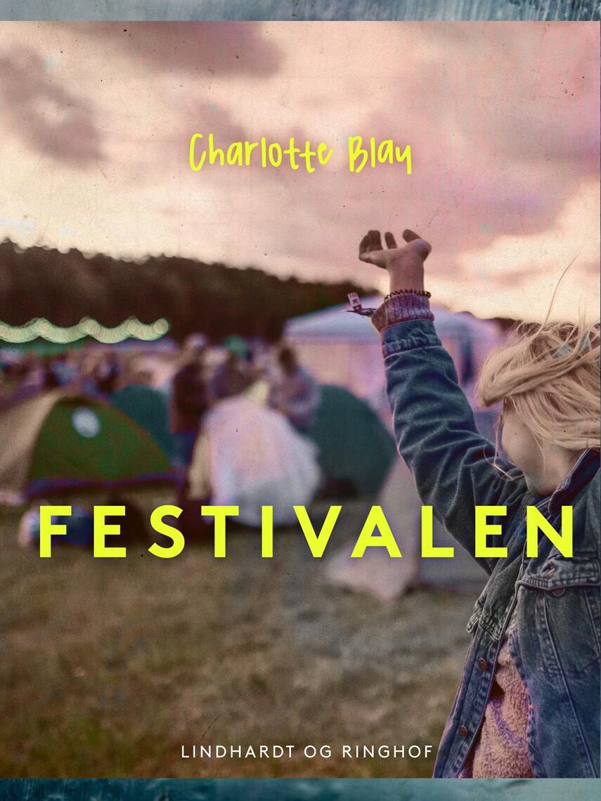 Charlotte Blay: Festivalen