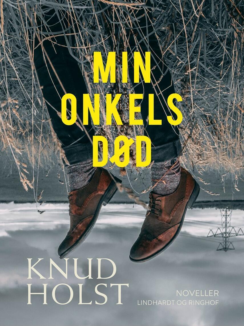 Knud Holst (f. 1936): Min onkels død