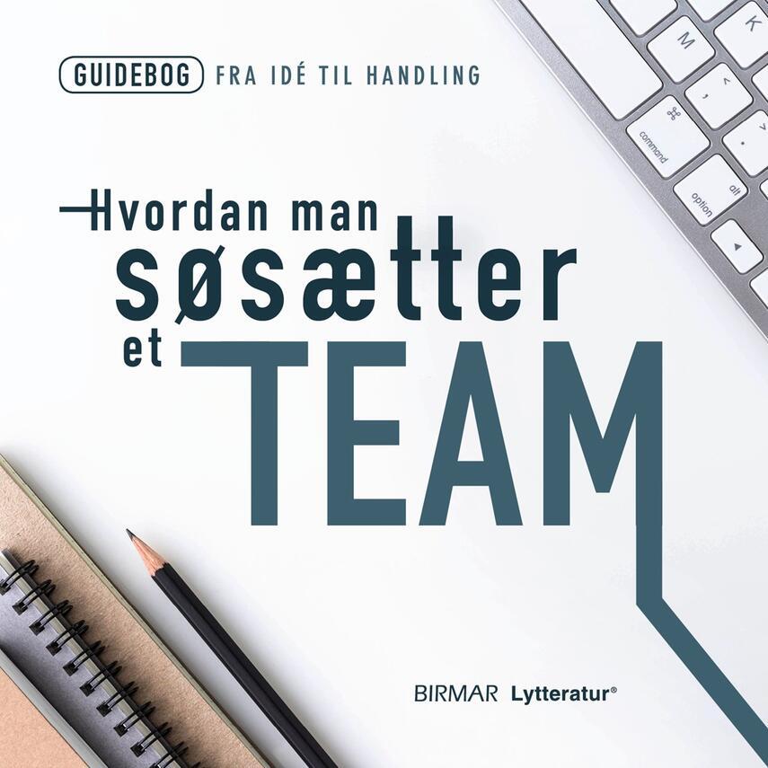 : Hvordan man søsætter et team
