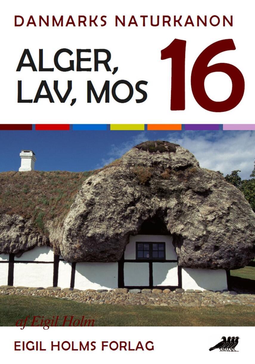 Eigil Holm (f. 1932): Alger, lav, mos