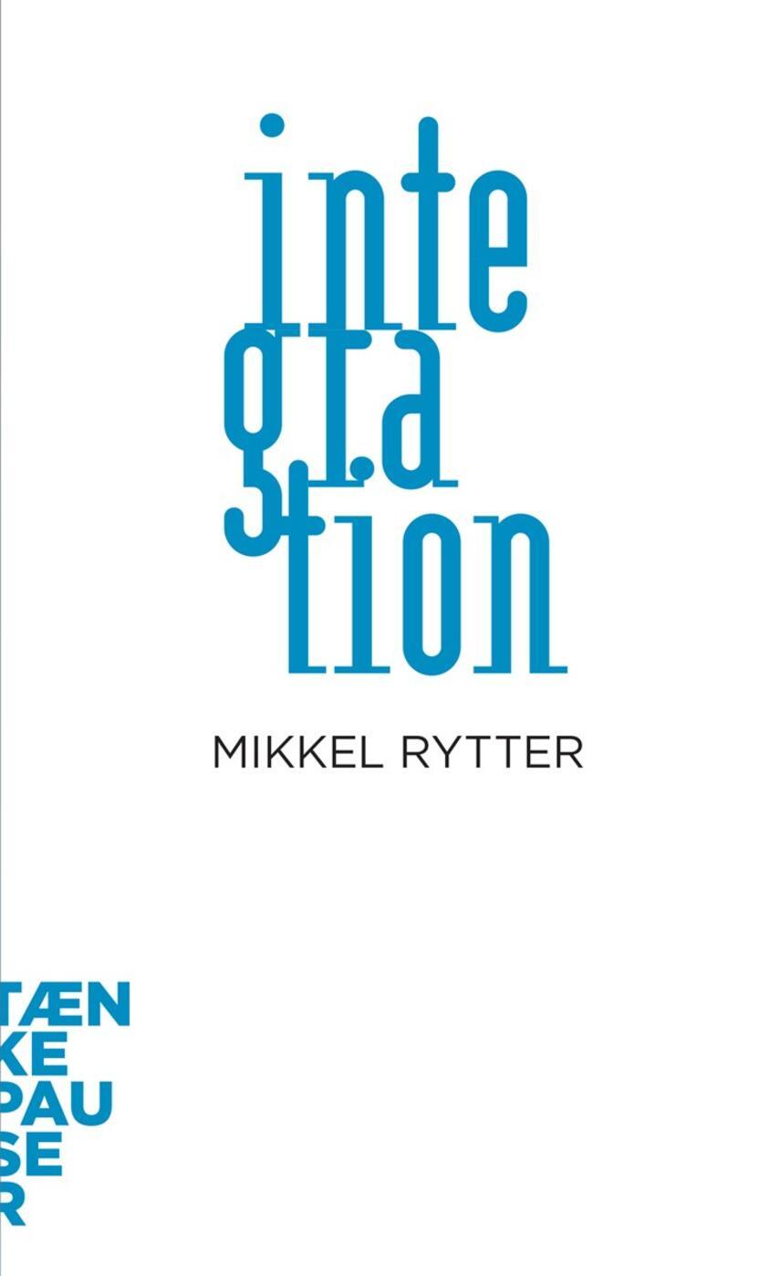 Mikkel Rytter: Integration