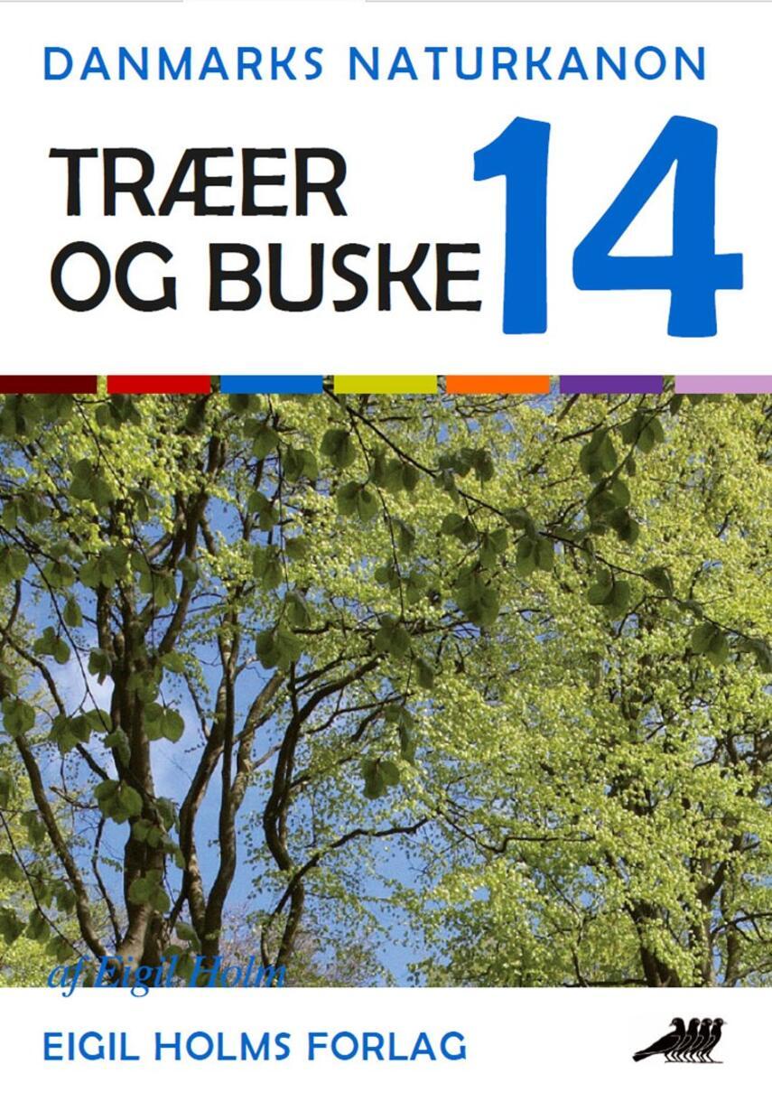 Eigil Holm (f. 1932): Træer og buske