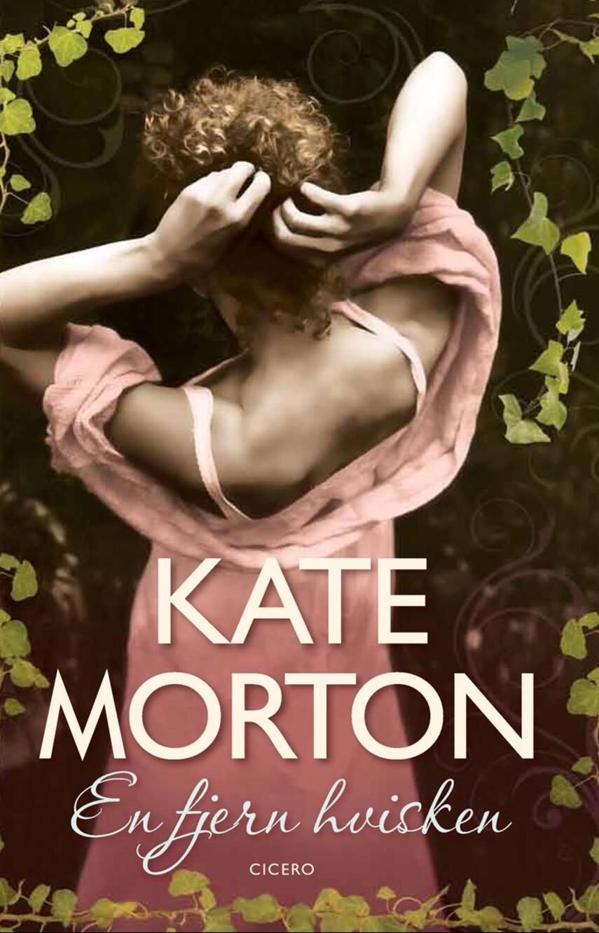 Kate Morton: En fjern hvisken