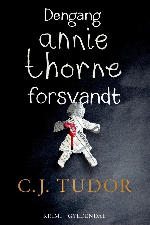 C. J. Tudor: Dengang Annie Thorne forsvandt