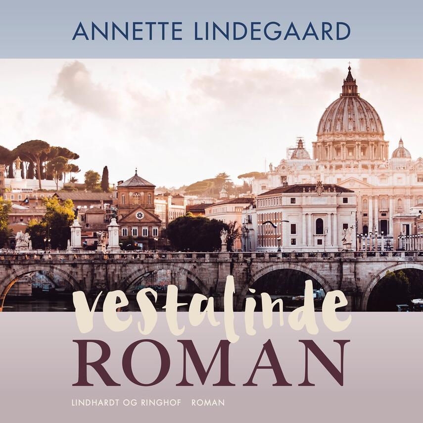 Annette Lindegaard: Vestalinderoman