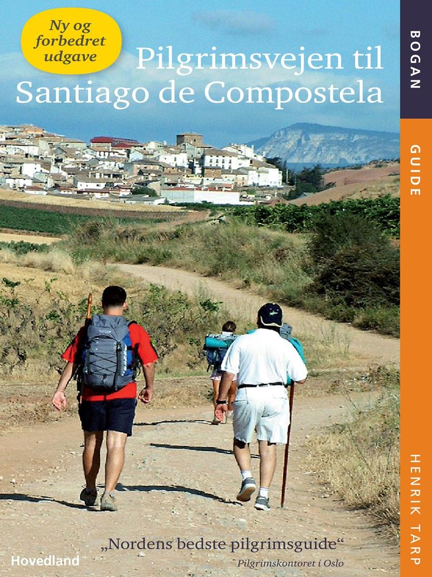 Henrik Tarp: Pilgrimsvejen til Santiago de Compostela