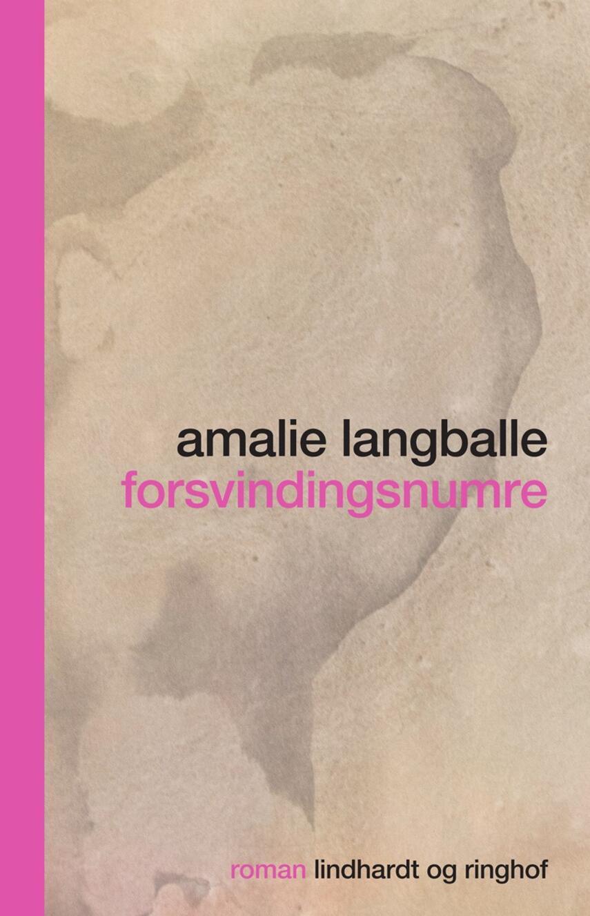 Amalie Langballe: Forsvindingsnumre : roman