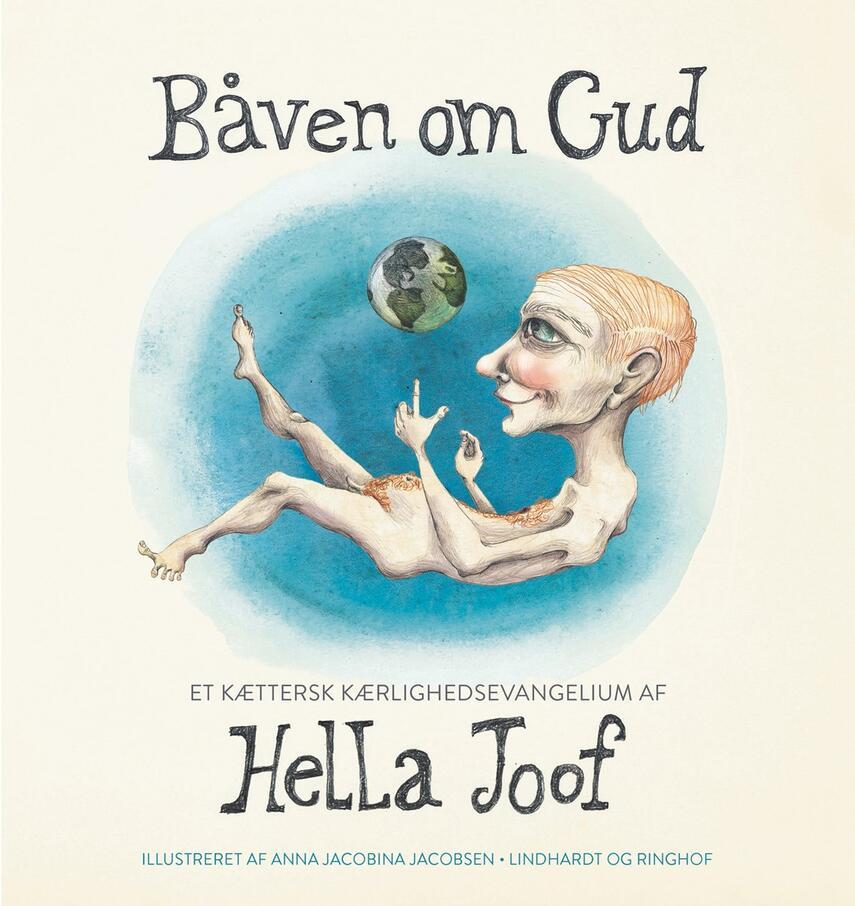 Hella Joof: Båven om Gud