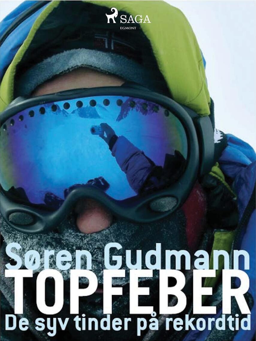 Søren Gudmann: Topfeber : de syv tinder på rekordtid