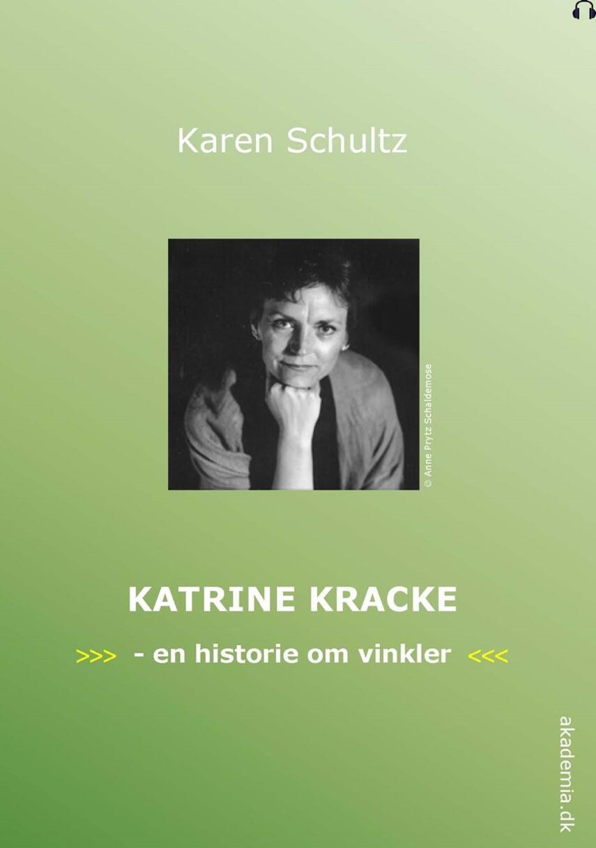 Karen Schultz: Katrine Kracke : en historie om vinkler