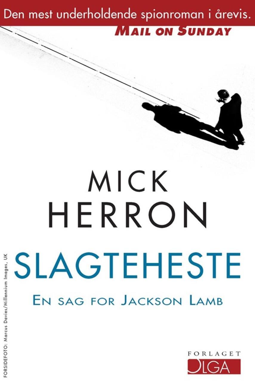 Mick Herron (f. 1963): Slagteheste