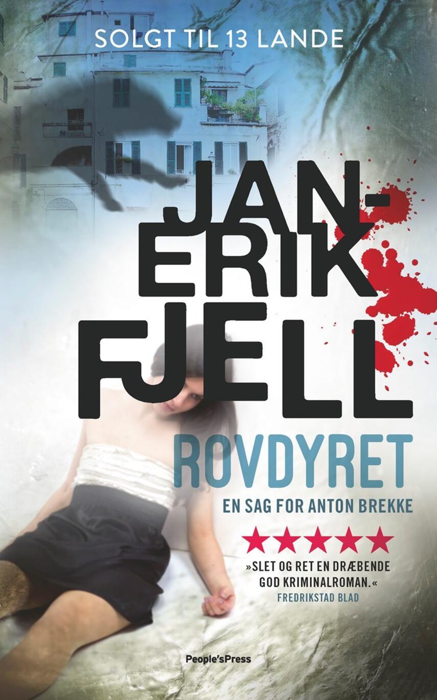 Jan-Erik Fjell (f. 1982): Rovdyret