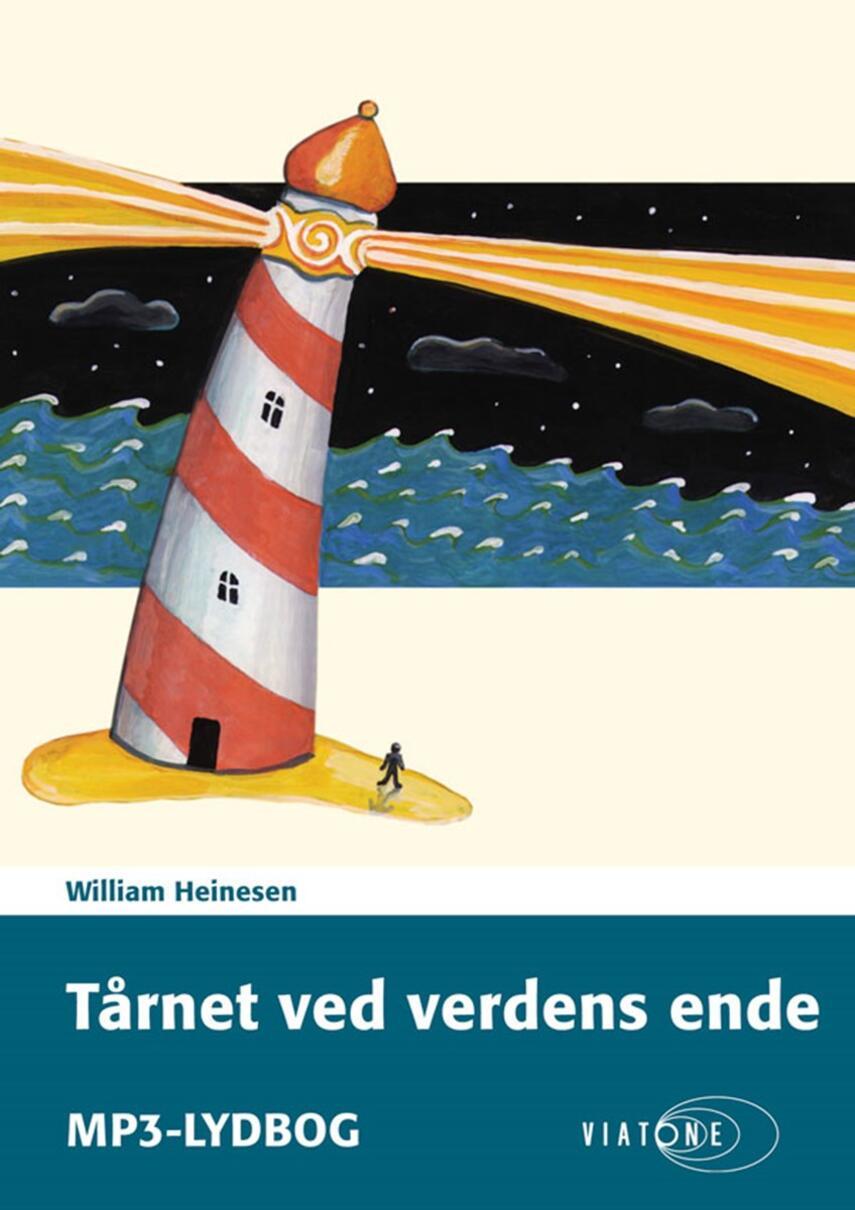 William Heinesen: Tårnet ved verdens ende : en poetisk mosaik-roman om den yngste ungdom