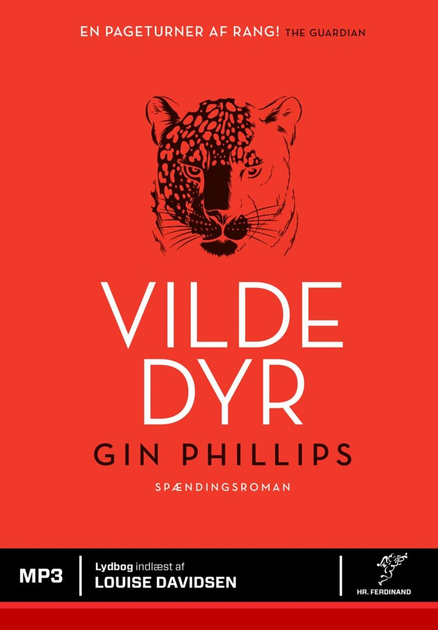 Gin Phillips: Vilde dyr