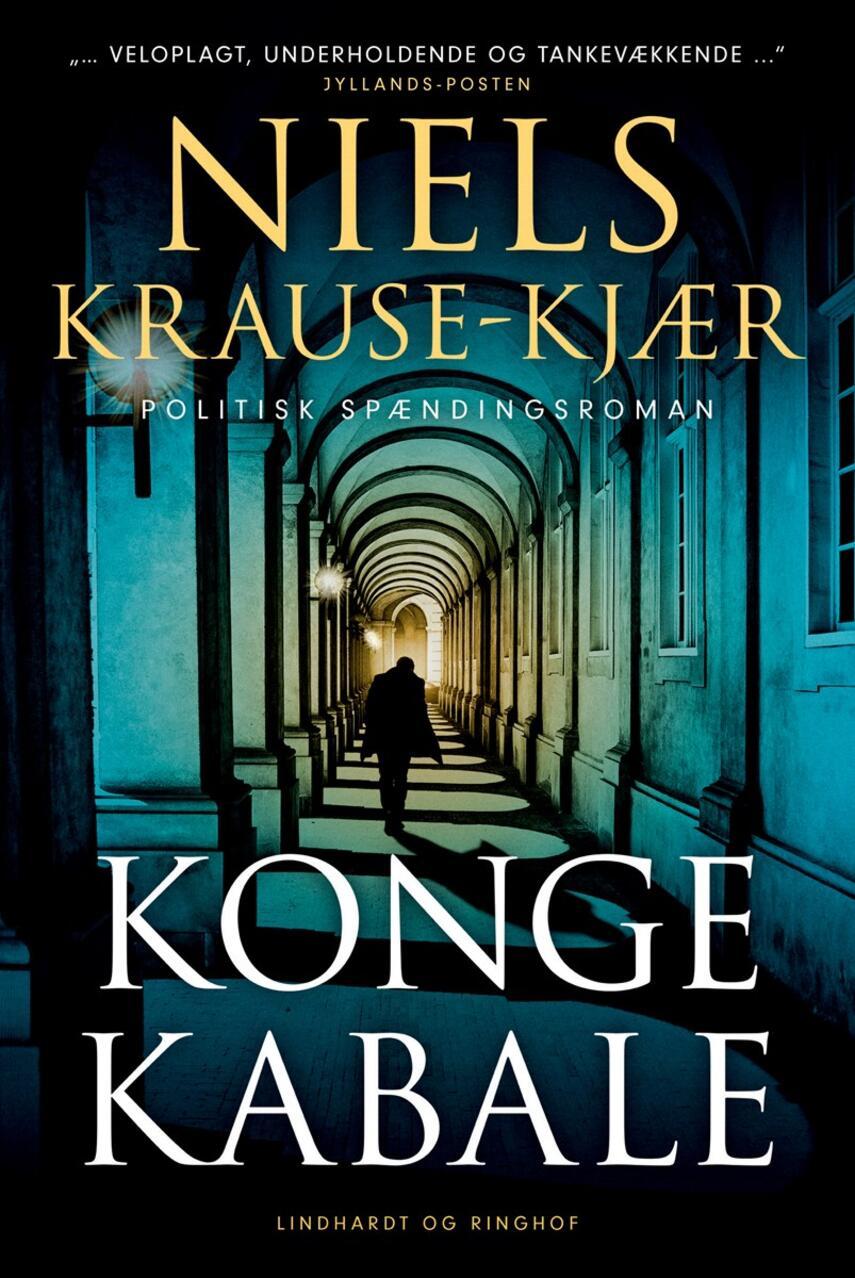 Niels Krause-Kjær: Kongekabale : politisk spændingsroman