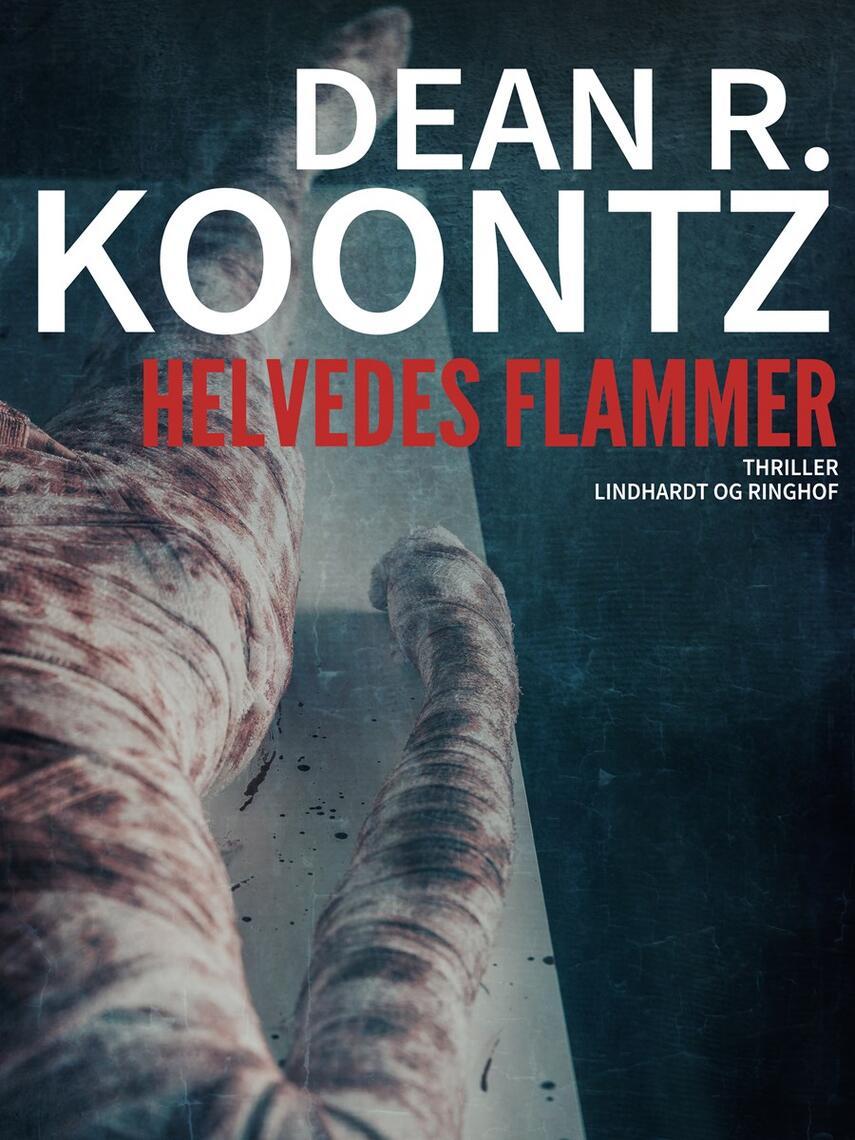Dean R. Koontz: Helvedes flammer