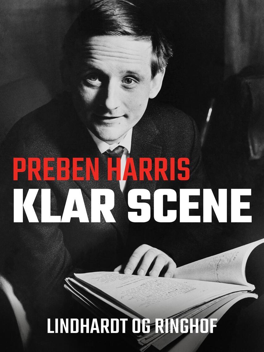 Preben Harris: Klar scene