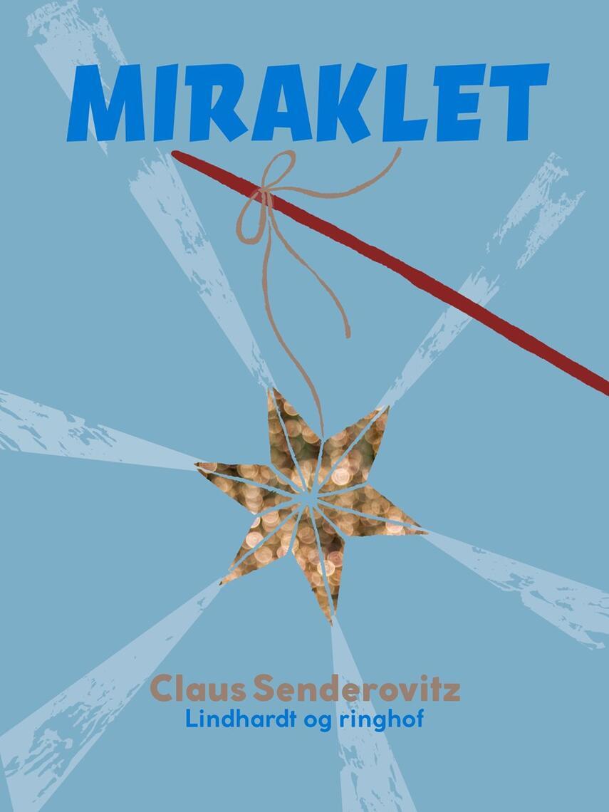 Claus Senderovitz: Miraklet