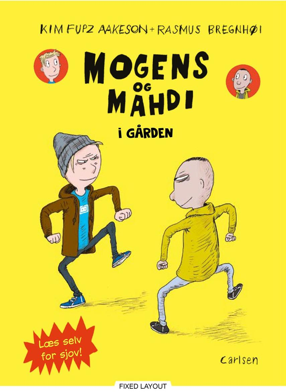 Kim Fupz Aakeson, Rasmus Bregnhøi: Mogens og Mahdi i gården