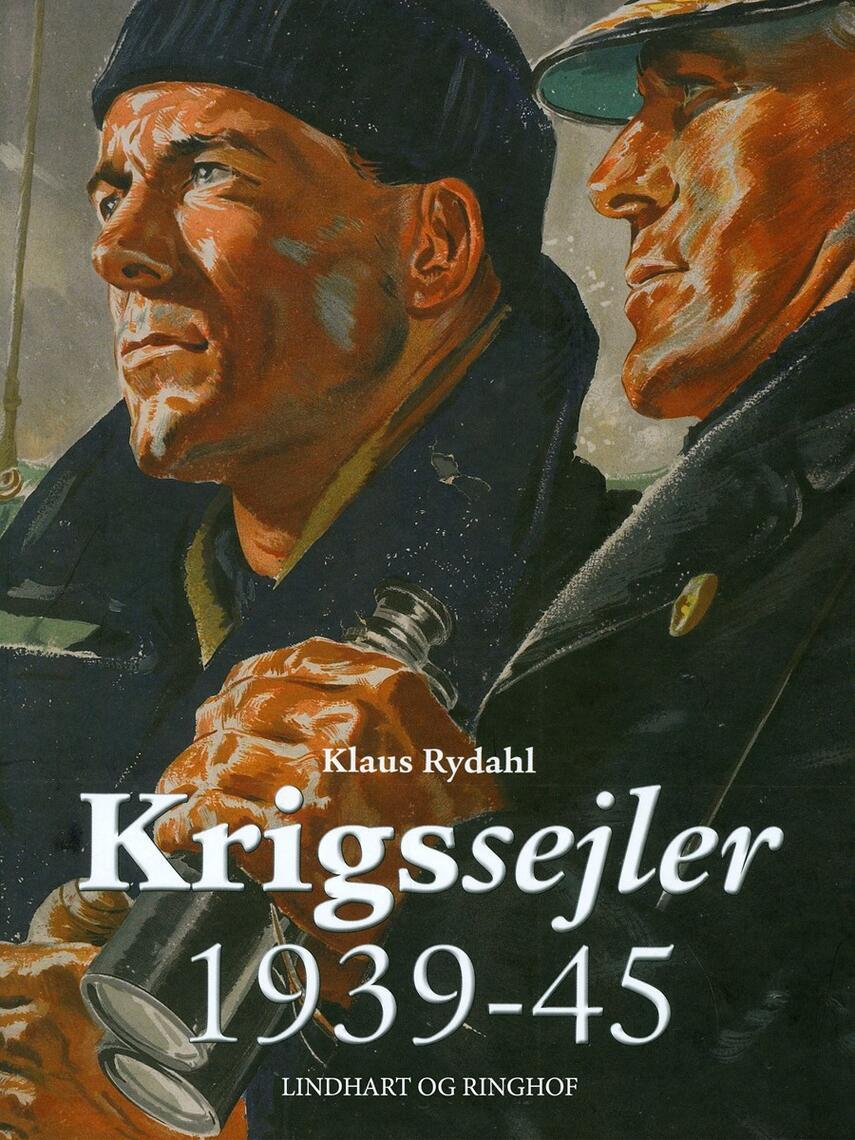 Klaus Rydahl: Krigssejler 1939-45