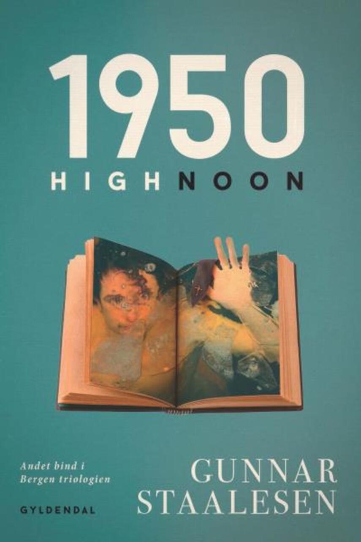 Gunnar Staalesen: 1950 - High Noon (Ved Carsten Warming)
