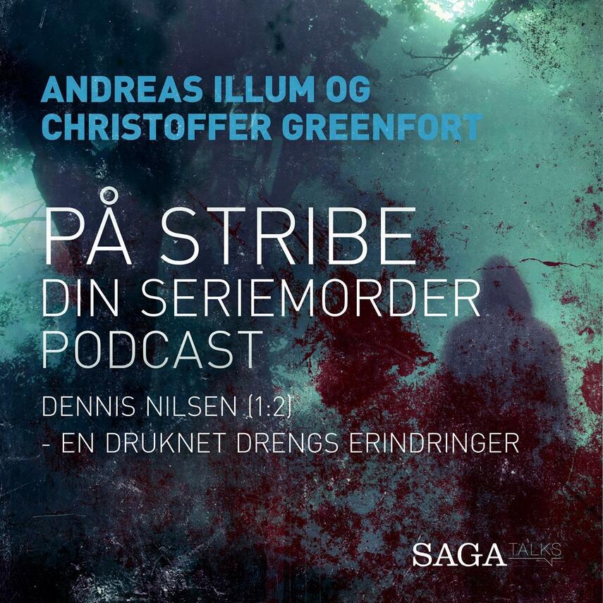: Dennis Nilsen. 1, En druknet drengs erindringer