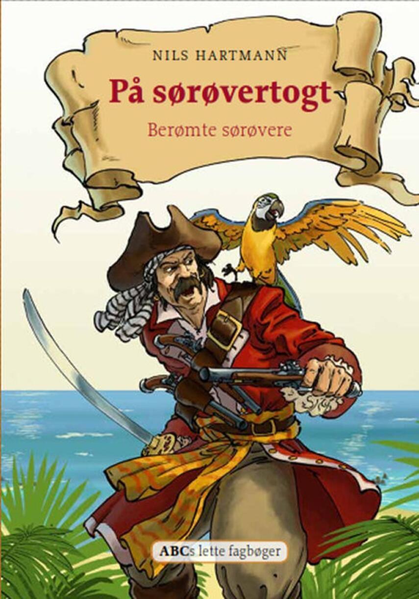 Nils Hartmann: På sørøvertogt : berømte sørøvere