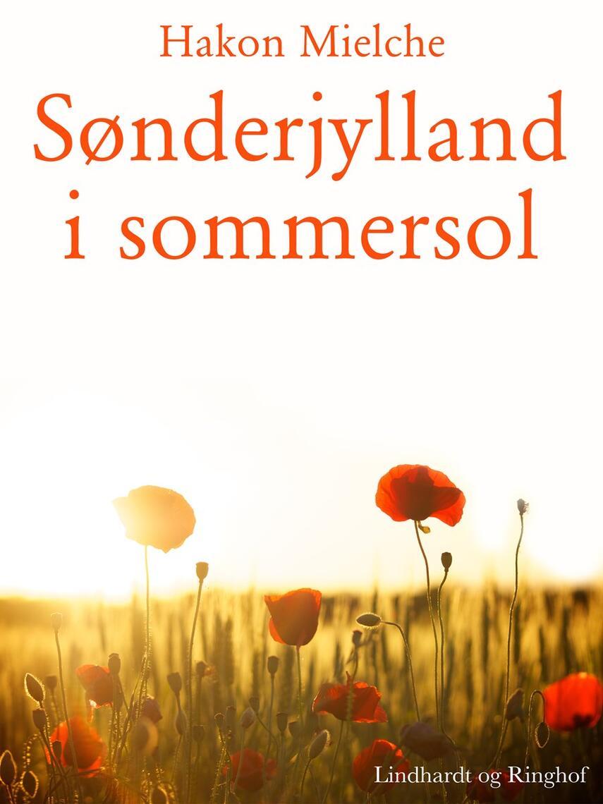 Hakon Mielche: Sønderjylland i Sommersol