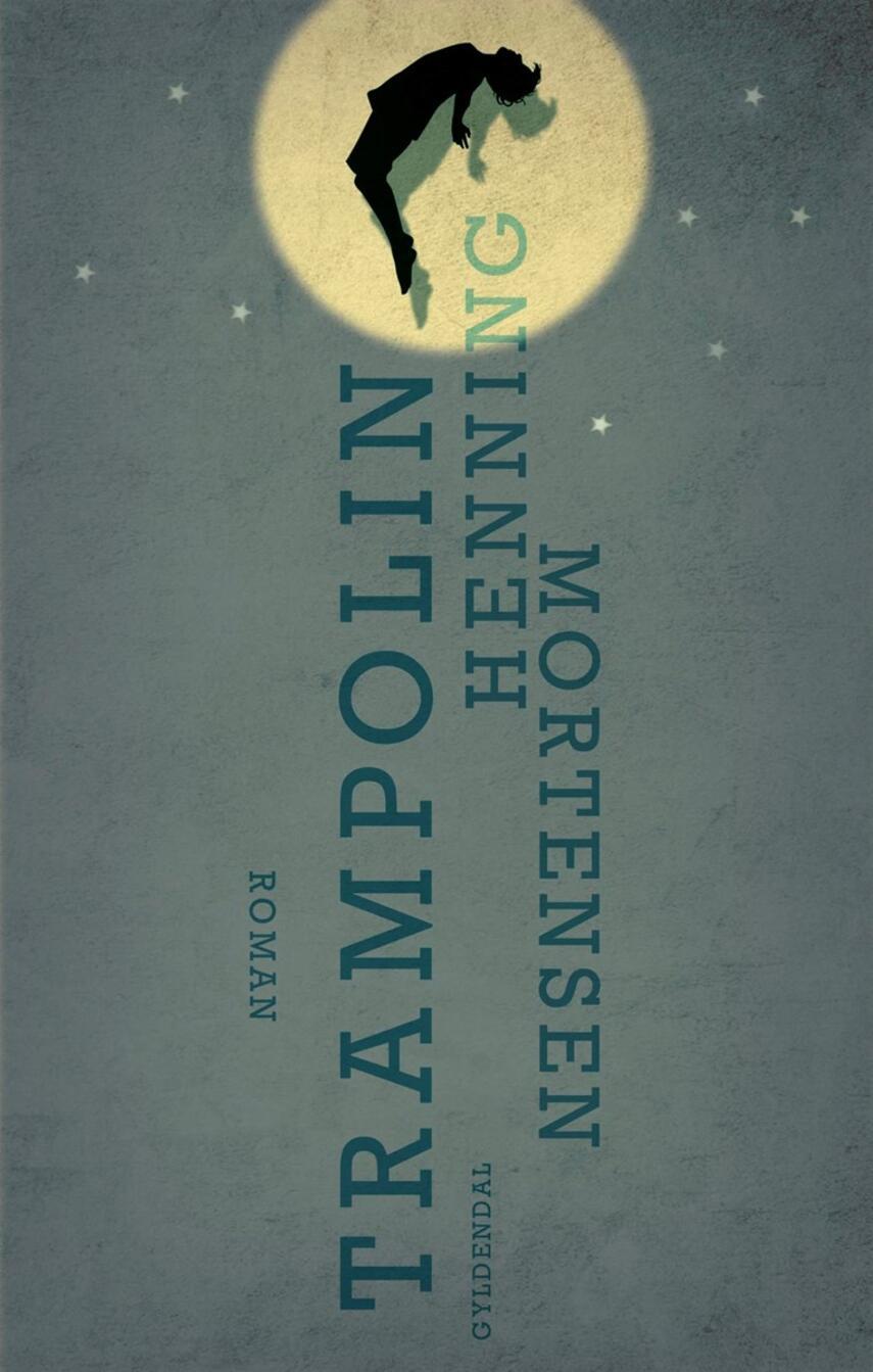 Henning Mortensen (f. 1939): Trampolin : roman