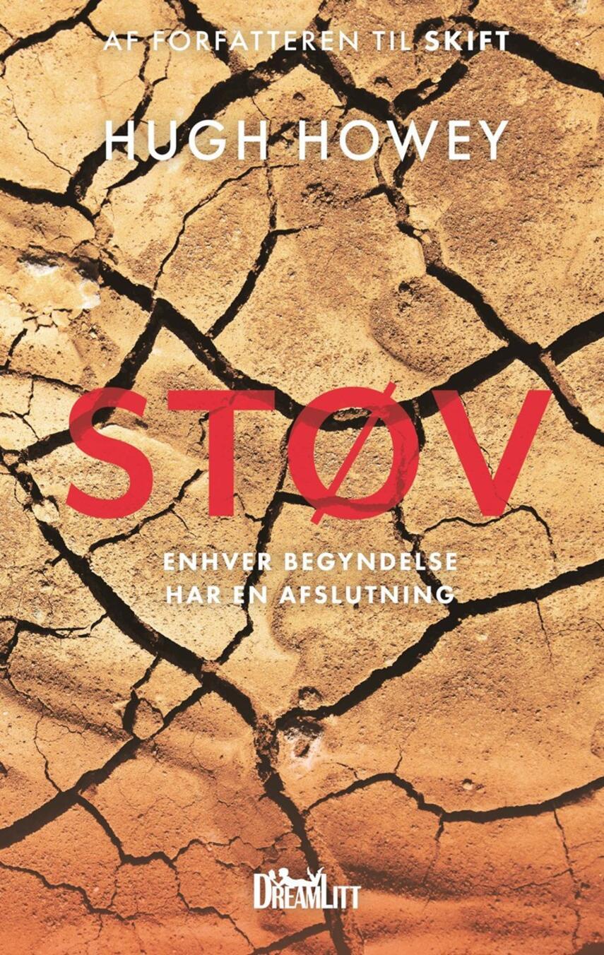 Hugh Howey: Støv : enhver begyndelse har en afslutning
