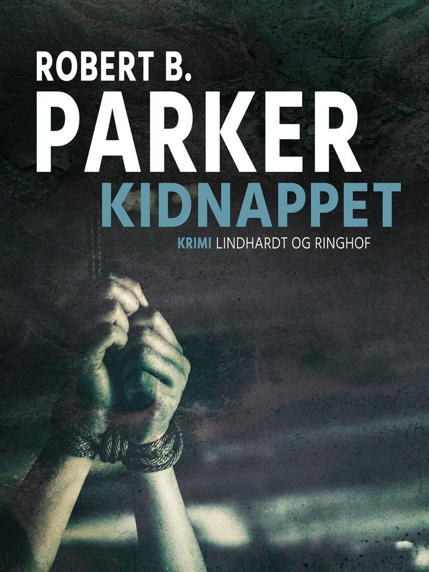Robert B. Parker: Kidnappet